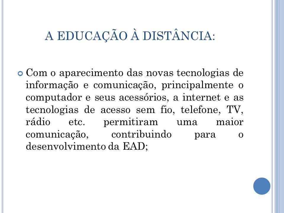 A EDUCAÇÃO À DISTÂNCIA: