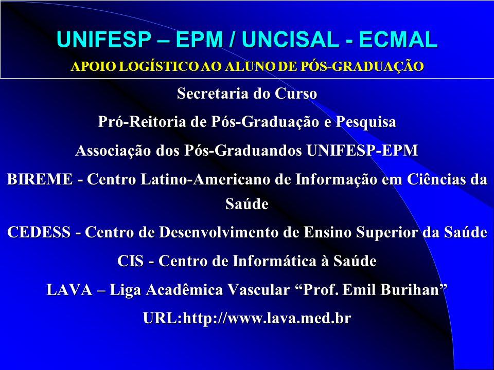 UNIFESP – EPM / UNCISAL - ECMAL