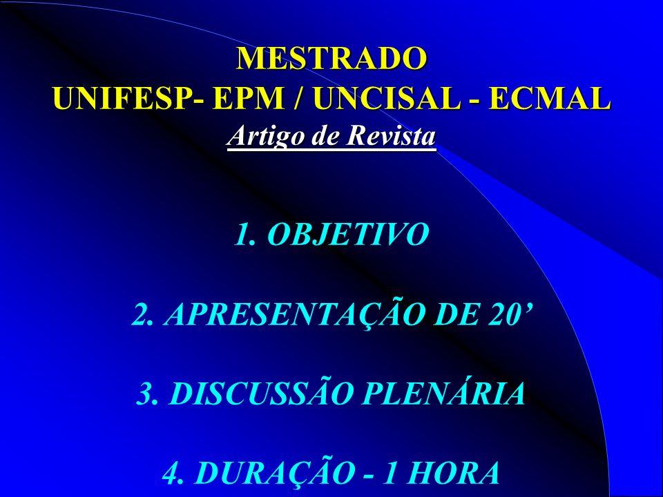 MESTRADO UNIFESP- EPM / UNCISAL - ECMAL Artigo de Revista