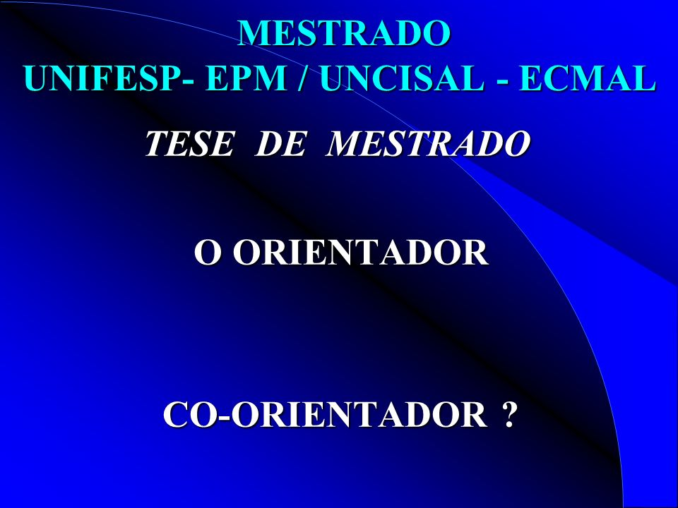 MESTRADO UNIFESP- EPM / UNCISAL - ECMAL