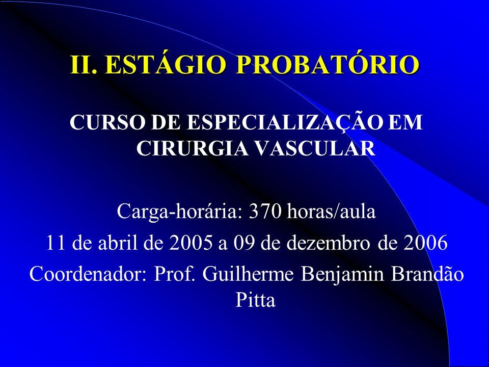 CURSO DE ESPECIALIZAÇÃO EM CIRURGIA VASCULAR