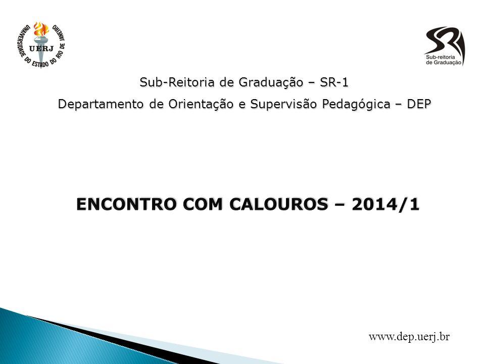 ENCONTRO COM CALOUROS – 2014/1