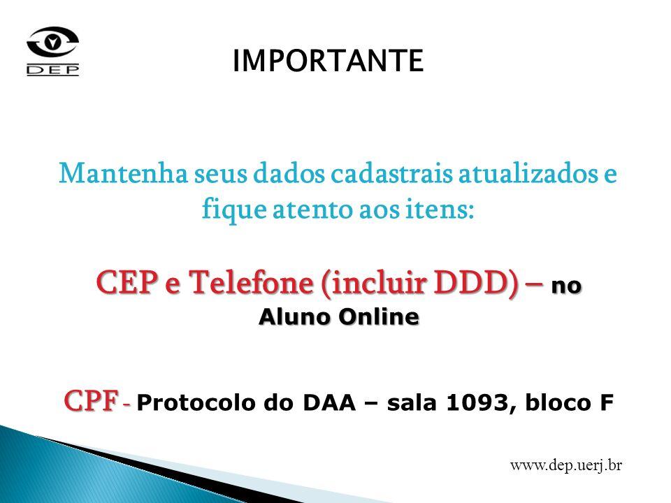 CEP e Telefone (incluir DDD) – no Aluno Online