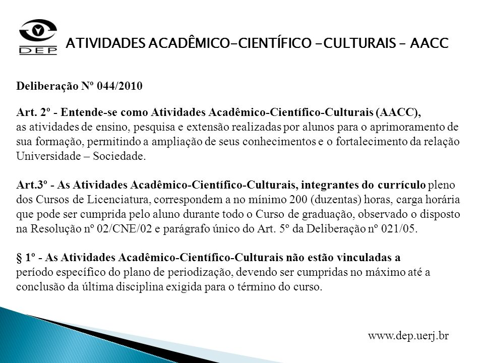 ATIVIDADES ACADÊMICO-CIENTÍFICO -CULTURAIS – AACC