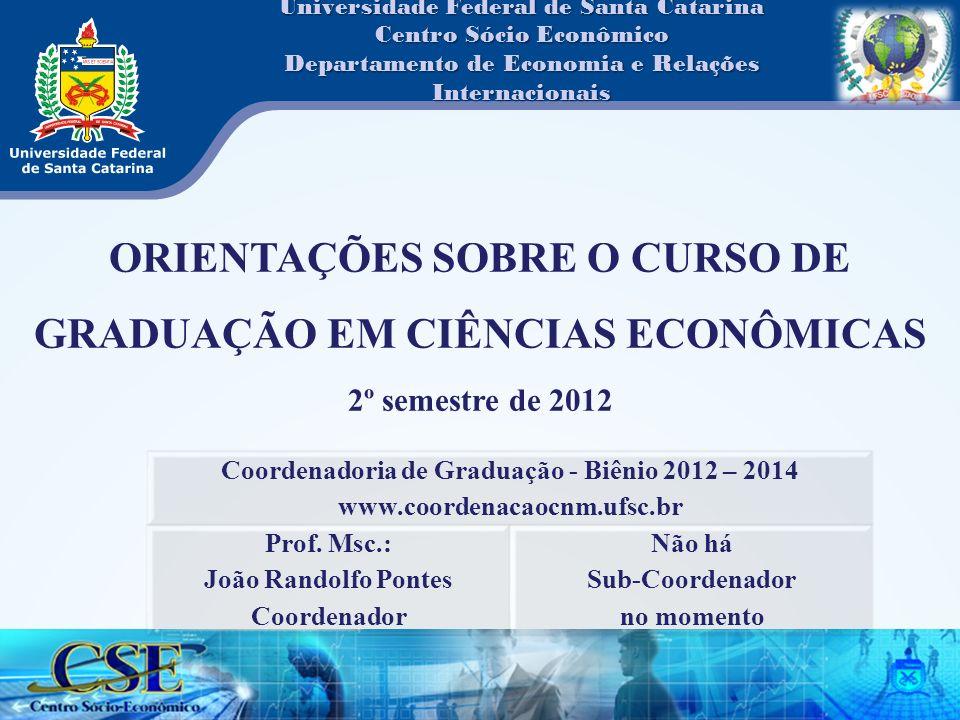 Orientações sobre o curso de graduação em Ciências Econômicas