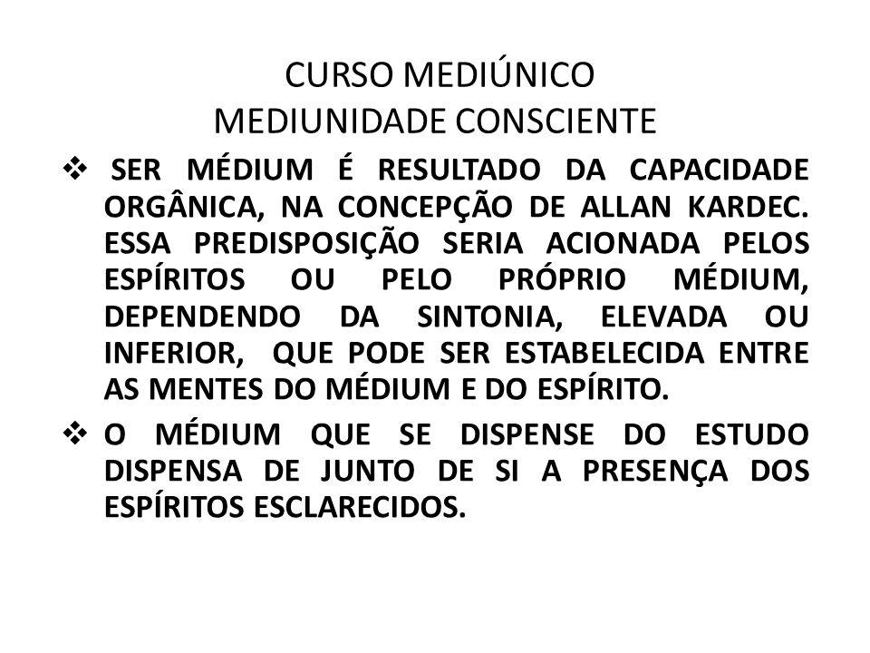 CURSO MEDIÚNICO MEDIUNIDADE CONSCIENTE