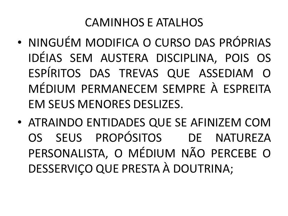 CAMINHOS E ATALHOS