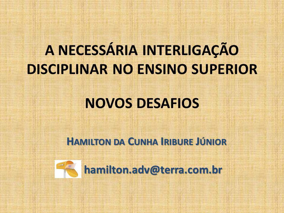 Hamilton da Cunha Iribure Júnior hamilton.adv@terra.com.br