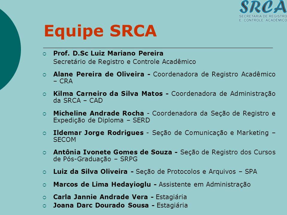 Equipe SRCA Prof. D.Sc Luiz Mariano Pereira