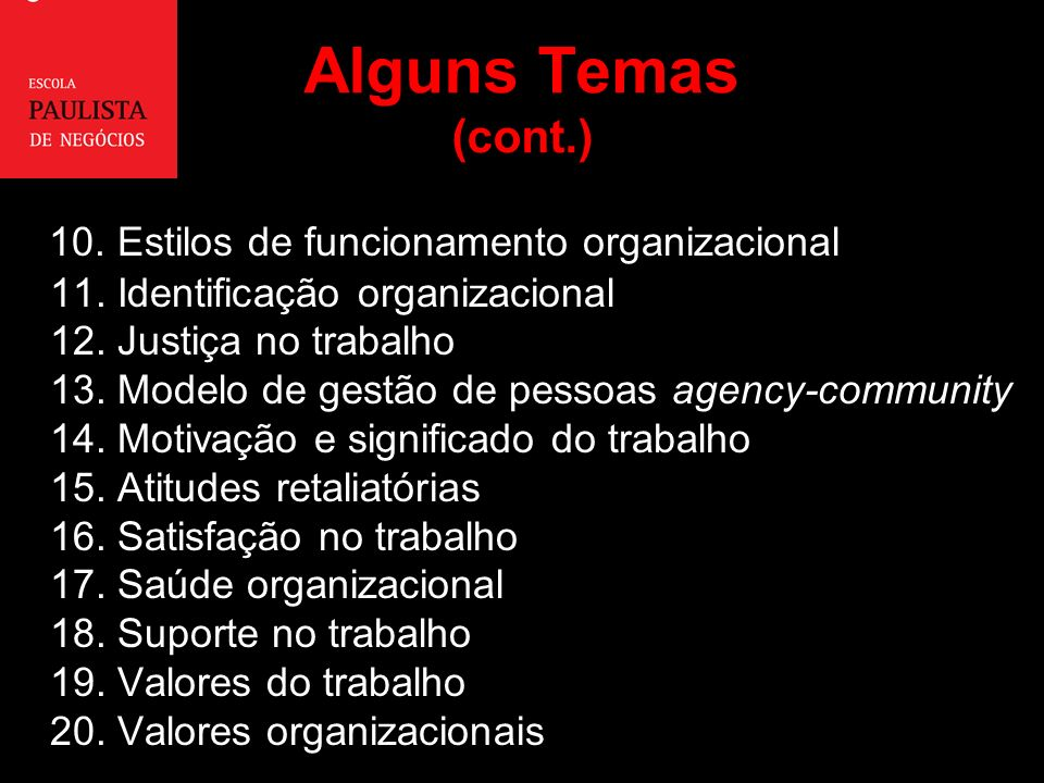 Alguns Temas (cont.)