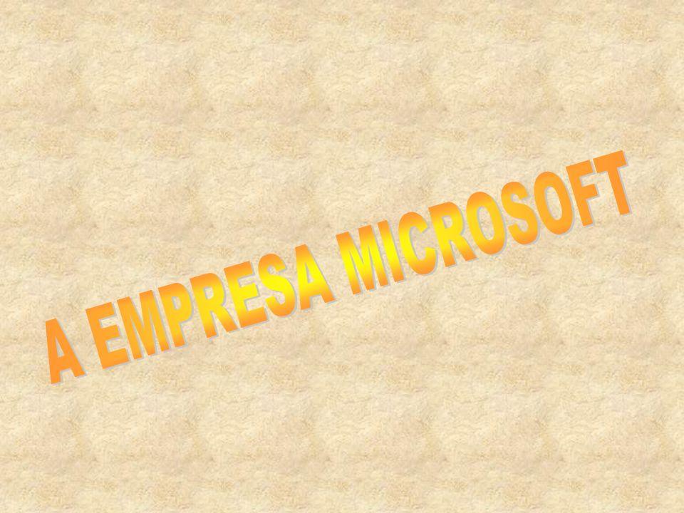 A EMPRESA MICROSOFT