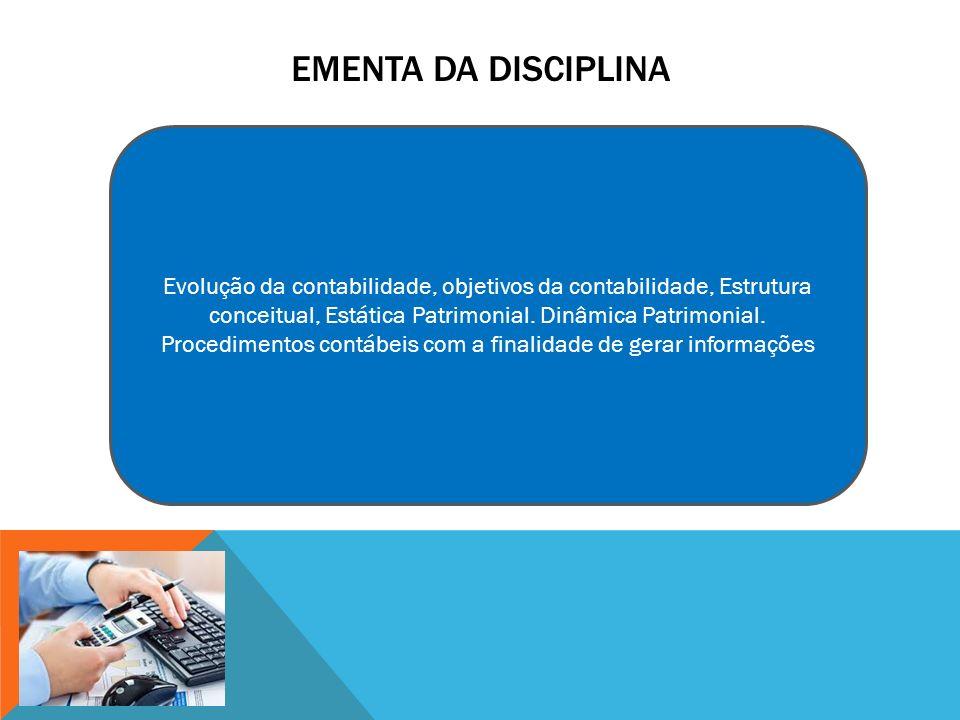 Procedimentos contábeis com a finalidade de gerar informações