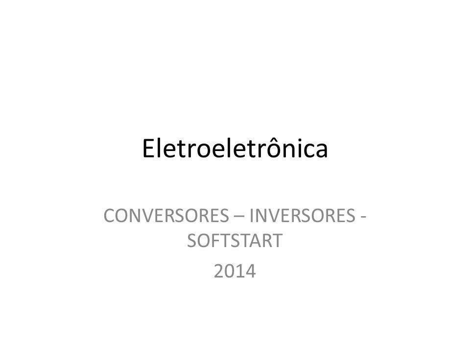 CONVERSORES – INVERSORES - SOFTSTART 2014