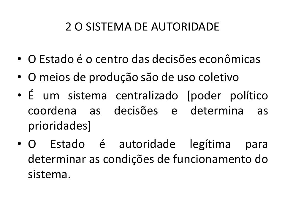 2 O SISTEMA DE AUTORIDADE