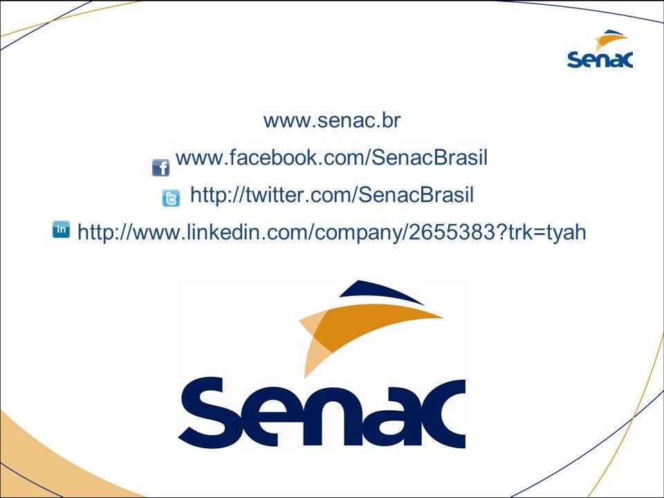 www. senac. br www. facebook. com/SenacBrasil http://twitter