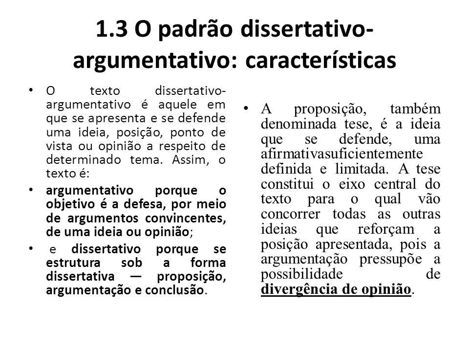 1.3 O padrão dissertativo-argumentativo: características