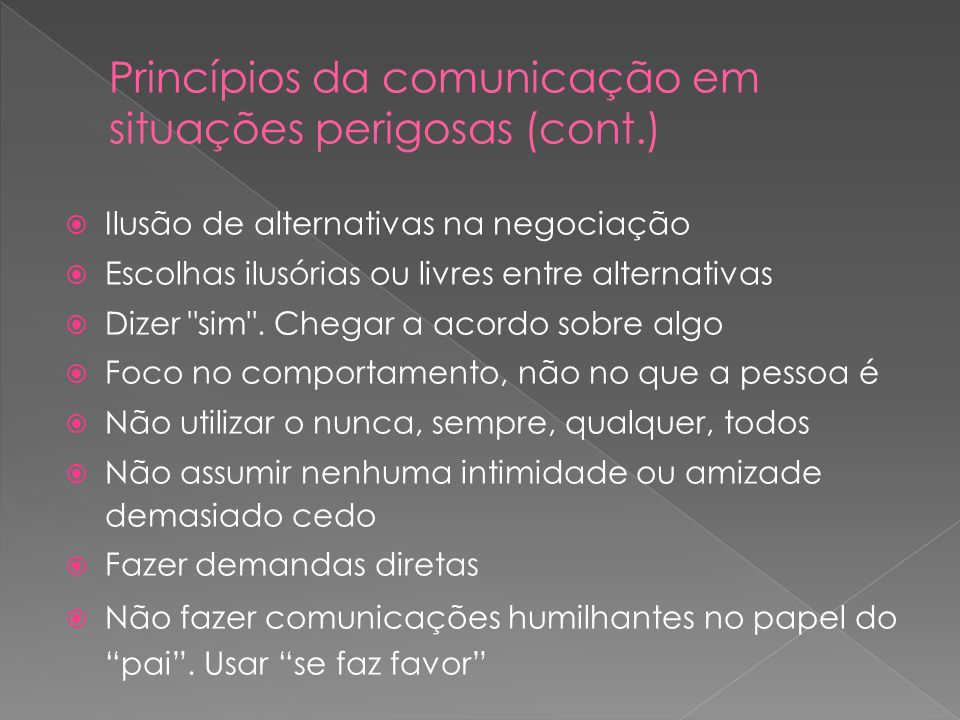Princípios da comunicação em situações perigosas (cont.)