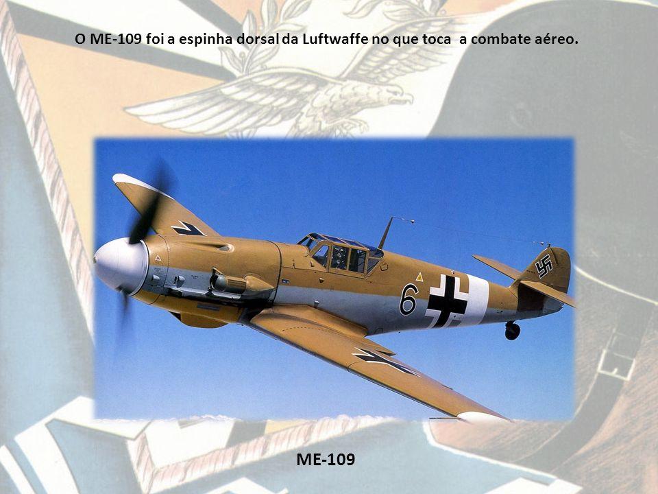 O ME-109 foi a espinha dorsal da Luftwaffe no que toca a combate aéreo.
