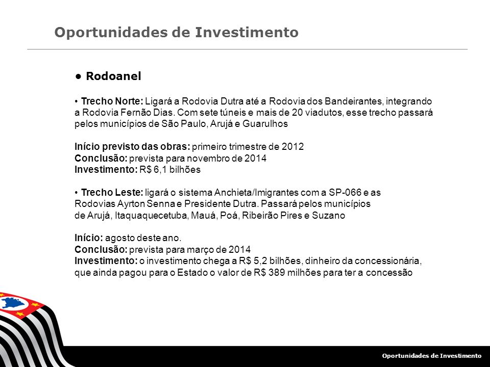 • Rodoanel Oportunidades de Investimento