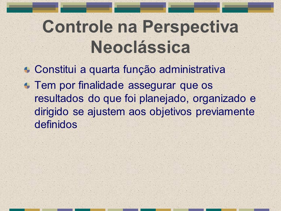 Controle na Perspectiva Neoclássica