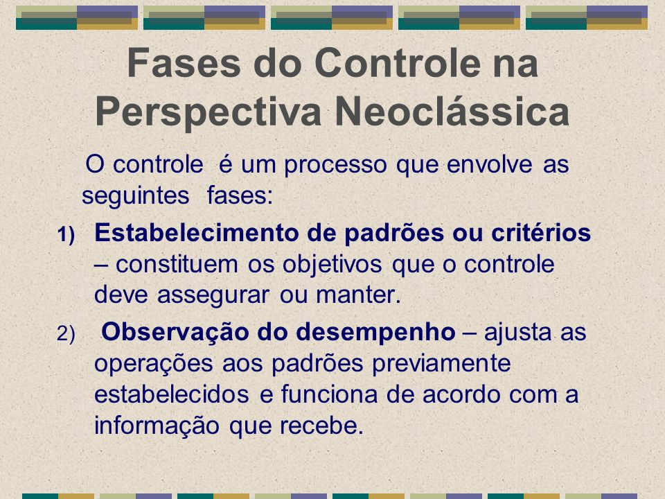 Fases do Controle na Perspectiva Neoclássica