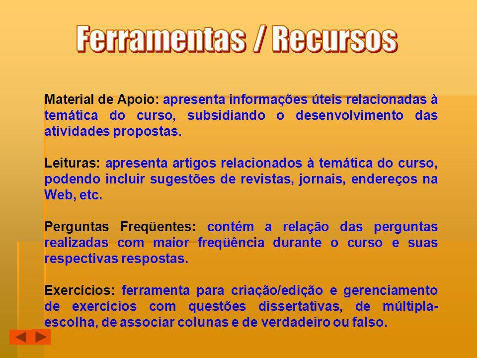 Ferramentas / Recursos