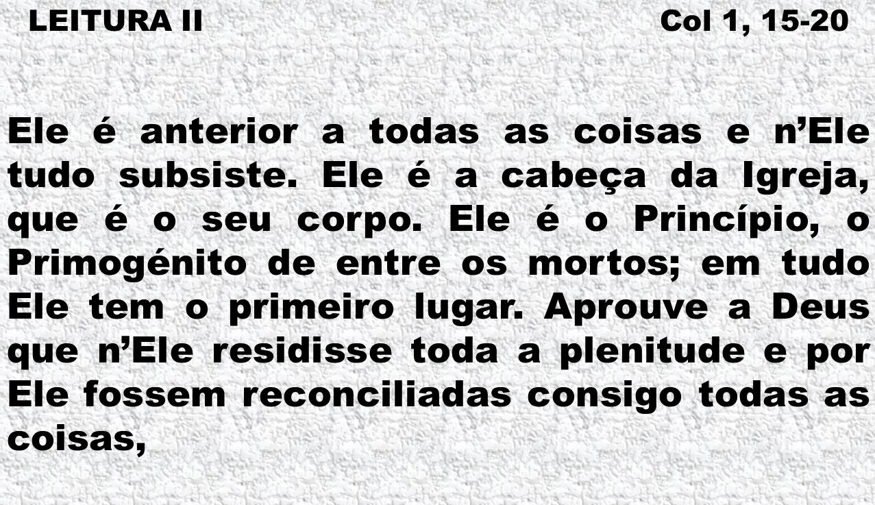 LEITURA II Col 1, 15-20