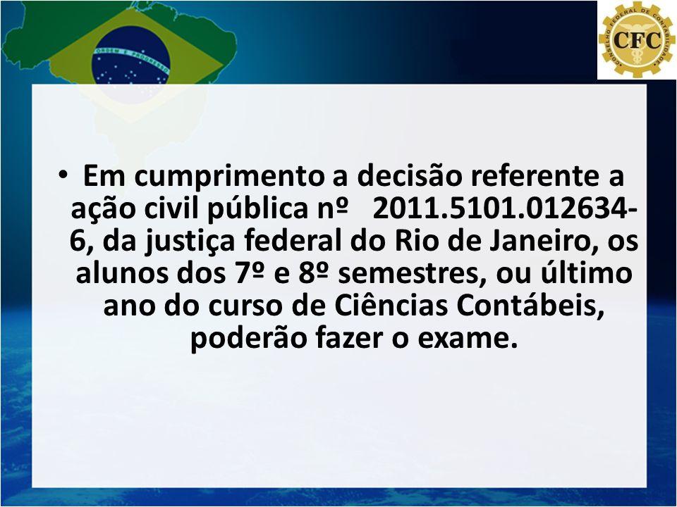Em cumprimento a decisão referente a ação civil pública nº 2011. 5101
