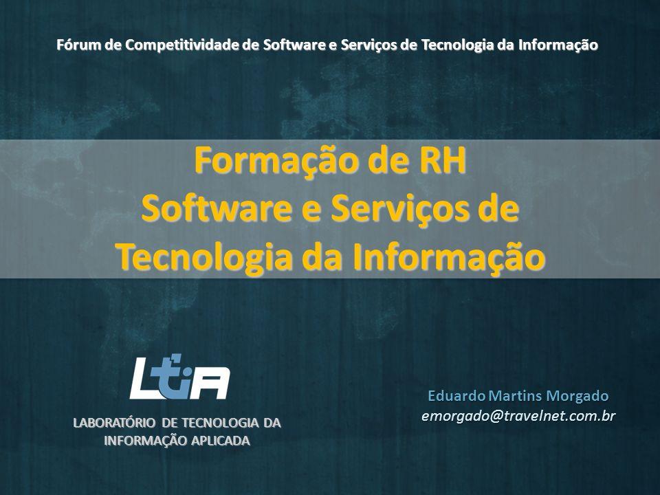 Formação de RH Software e Serviços de Tecnologia da Informação