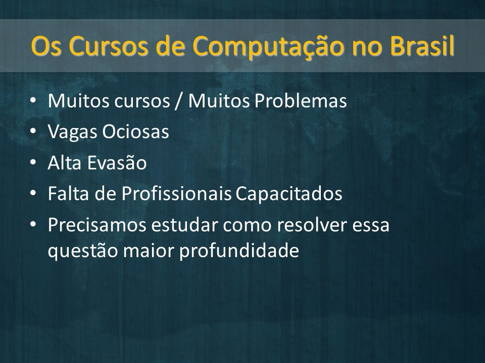 Os Cursos de Computação no Brasil
