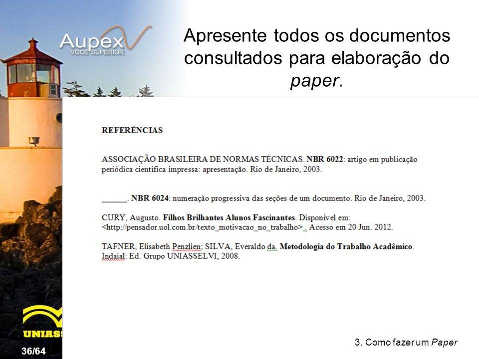 Apresente todos os documentos consultados para elaboração do paper.