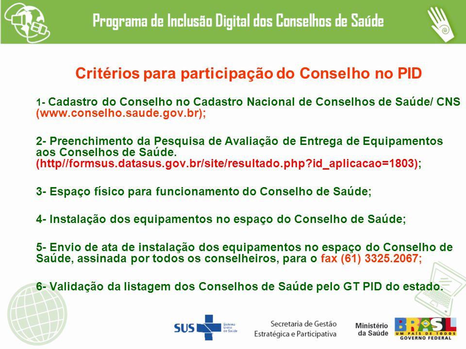 Critérios para participação do Conselho no PID