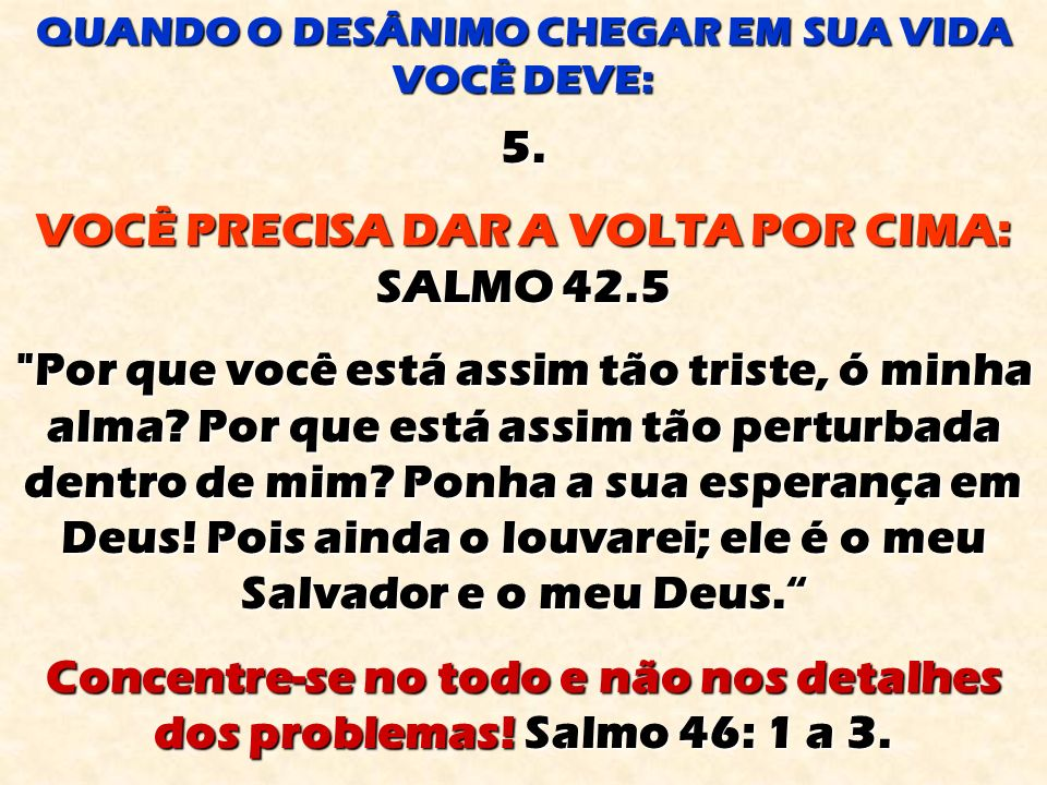 VOCÊ PRECISA DAR A VOLTA POR CIMA: SALMO 42.5
