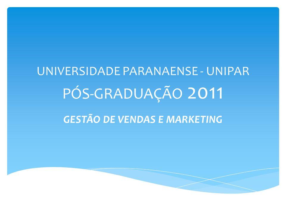 UNIVERSIDADE PARANAENSE - UNIPAR PÓS-GRADUAÇÃO 2011