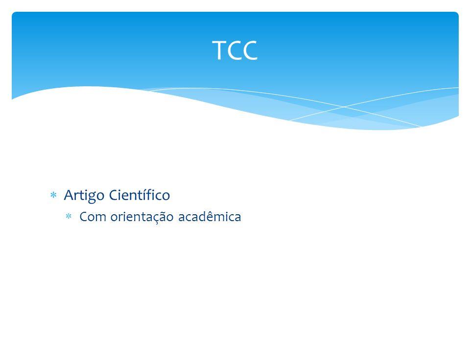 TCC Artigo Científico Com orientação acadêmica