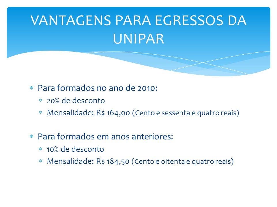 VANTAGENS PARA EGRESSOS DA UNIPAR