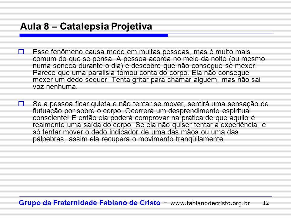 Aula 8 – Catalepsia Projetiva