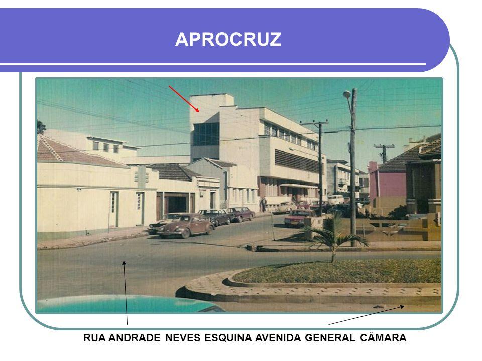RUA ANDRADE NEVES ESQUINA AVENIDA GENERAL CÂMARA