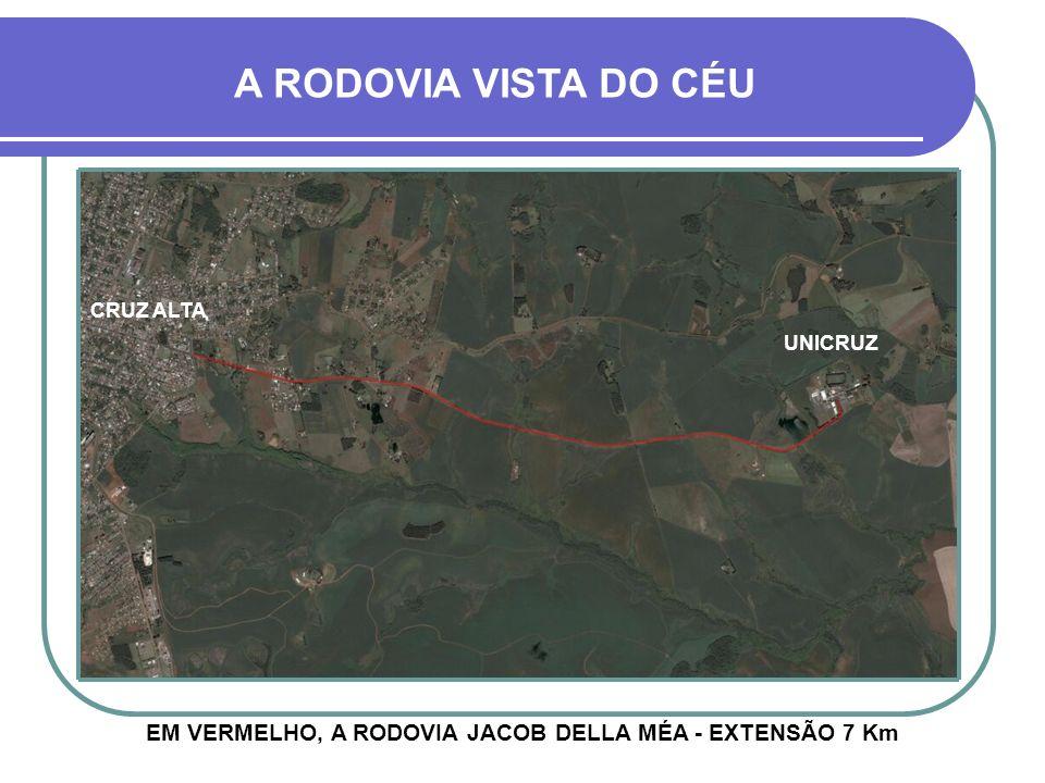 EM VERMELHO, A RODOVIA JACOB DELLA MÉA - EXTENSÃO 7 Km