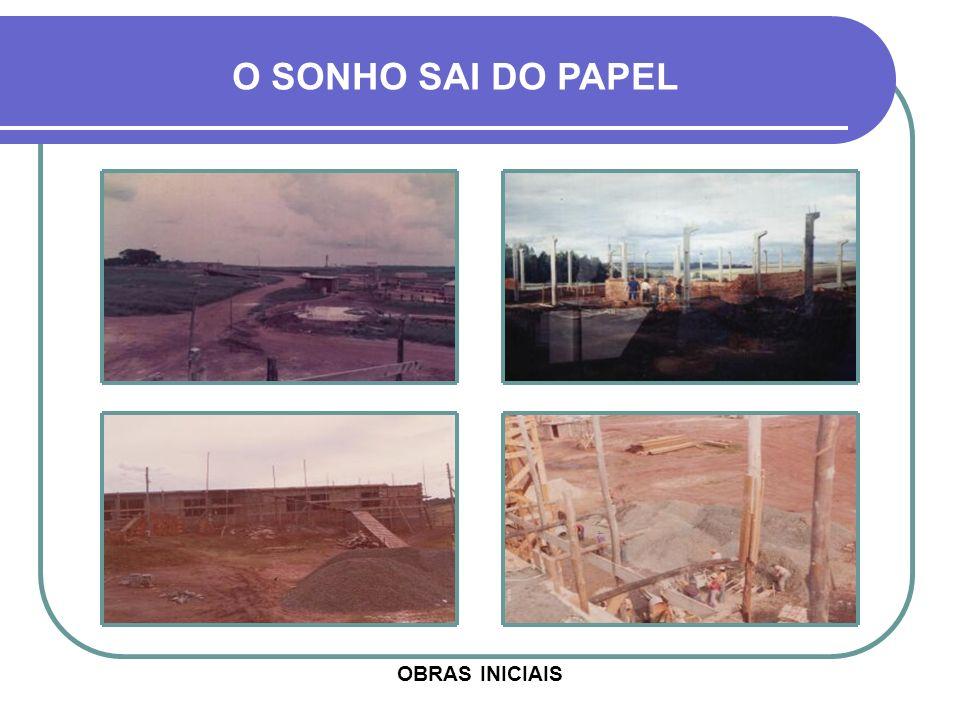 O SONHO SAI DO PAPEL OBRAS INICIAIS