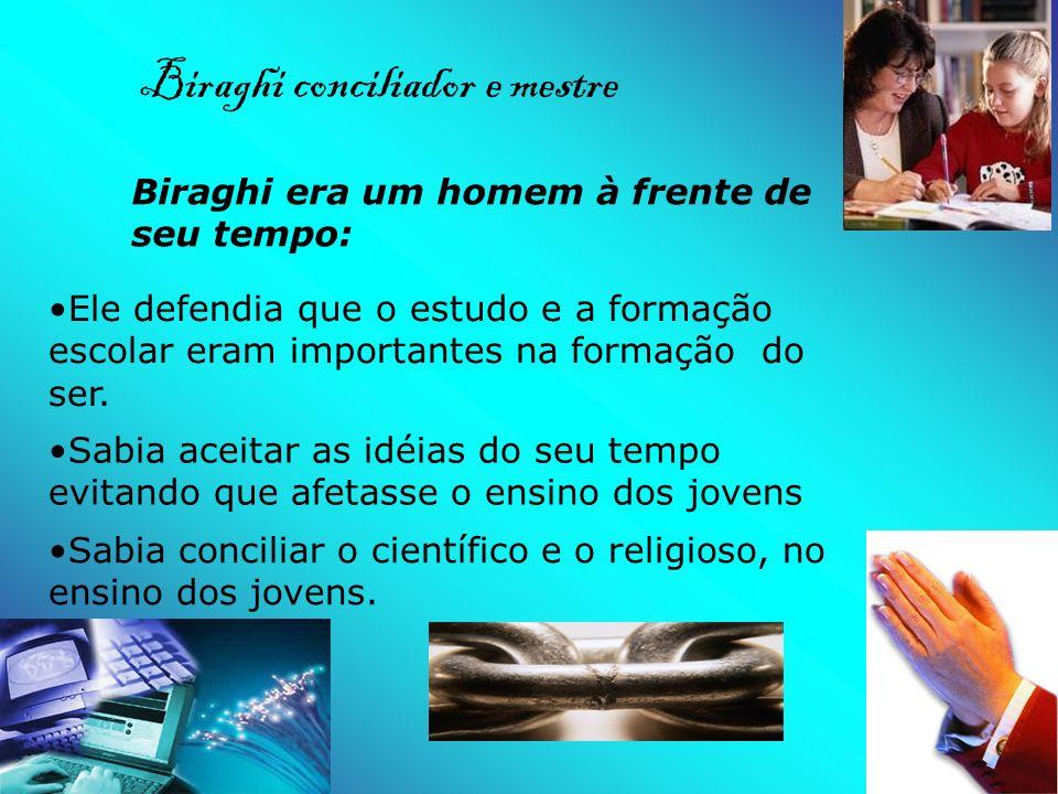 Biraghi conciliador e mestre