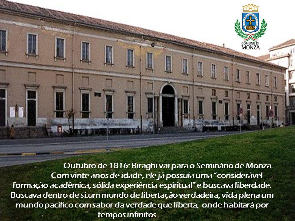 Outubro de 1816: Biraghi vai para o Seminário de Monza.