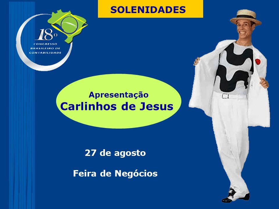 Carlinhos de Jesus SOLENIDADES 27 de agosto Feira de Negócios