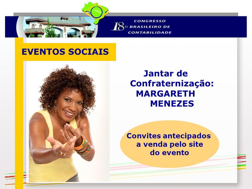 Jantar de Confraternização: MARGARETH MENEZES