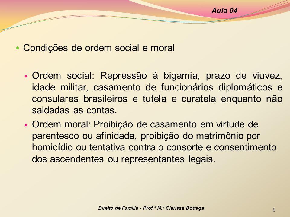 Condições de ordem social e moral