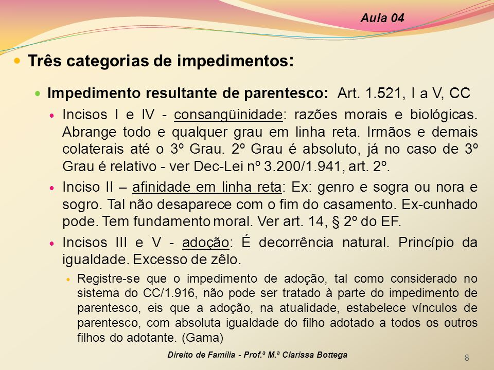 Três categorias de impedimentos: