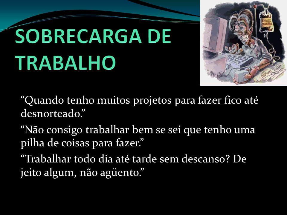 SOBRECARGA DE TRABALHO