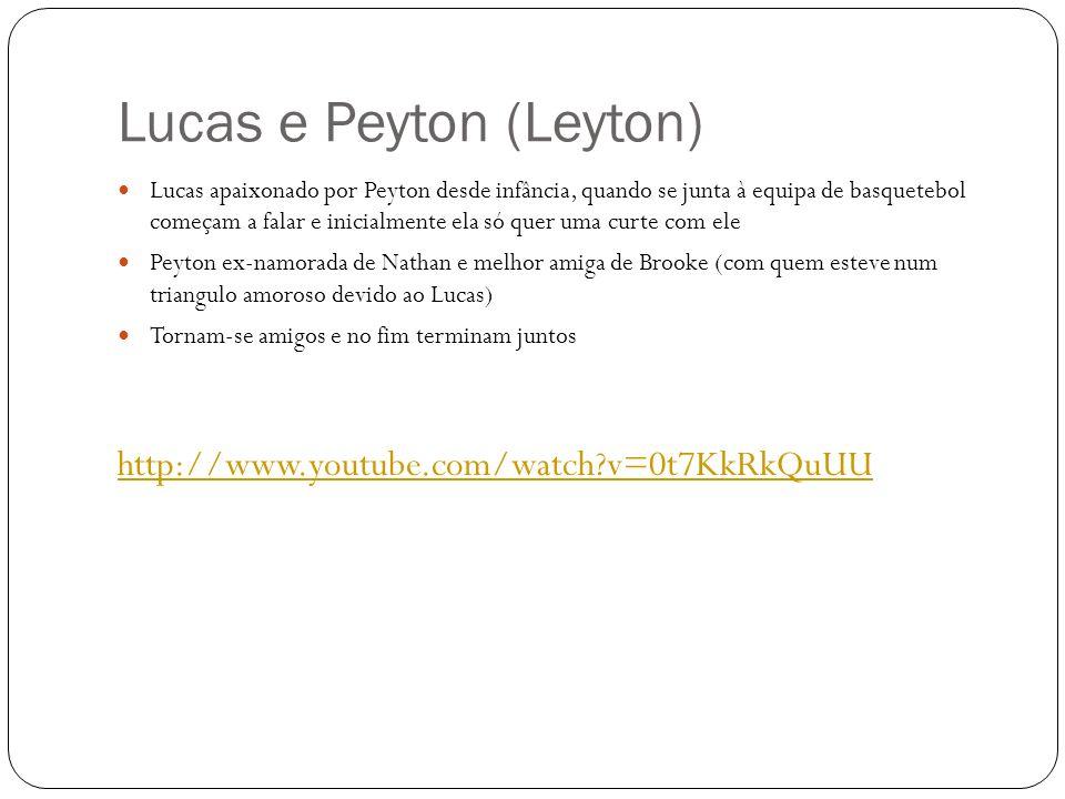 Lucas e Peyton (Leyton)