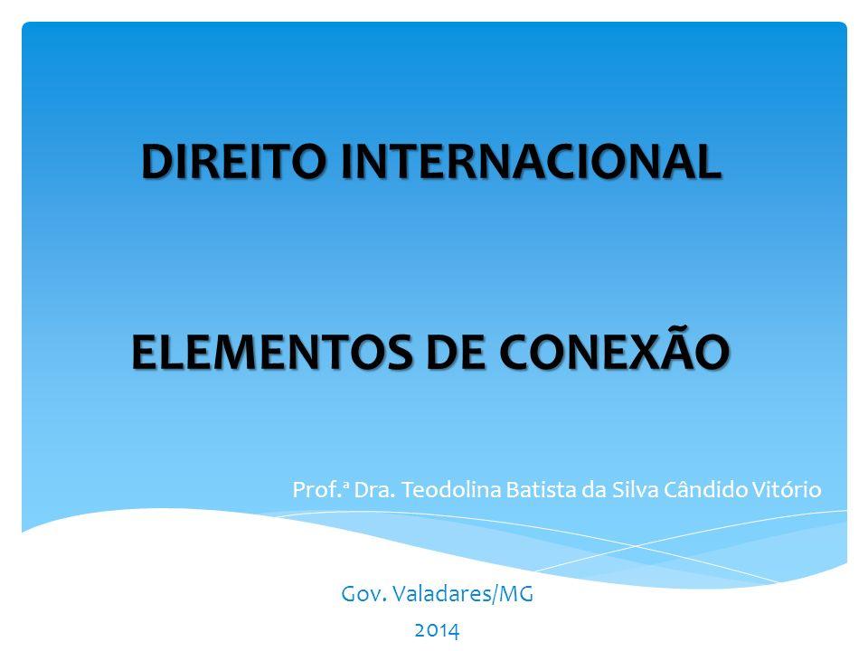 DIREITO INTERNACIONAL ELEMENTOS DE CONEXÃO