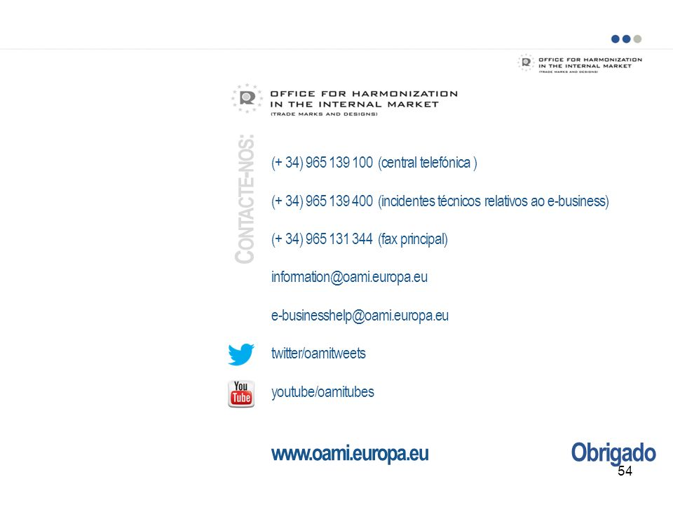 Contacte-nos: Obrigado www.oami.europa.eu